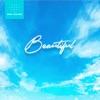BEAUTIFUL - Single album lyrics, reviews, download