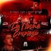 La Noche Empieza - Single album lyrics, reviews, download
