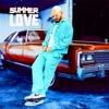 Summer Love - EP album lyrics, reviews, download