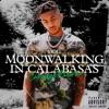 Moonwalking in Calabasas (Carnage Remix) - Single album lyrics, reviews, download