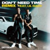 Don't Need Time (Remix) [feat. Lil Baby] - Single album lyrics, reviews, download