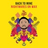 Back to Mine: Nightmares on Wax album lyrics, reviews, download