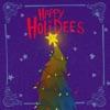 Happy Holidees (Instrumental) by Mellodees album lyrics