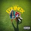 Equinox (feat. Day Sulan) - Single album lyrics, reviews, download
