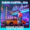 Let's Love (feat. Sia) [Vintage Culture, Fancy Inc Remix] - Single album lyrics, reviews, download
