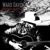 Black Cats and Crows by Ward Davis album lyrics