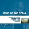 Word of God Speak (The Original Accompaniment Track as Performed by Mercyme) - EP album lyrics, reviews, download