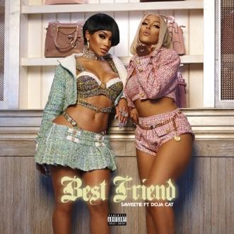 Best Friend (feat. Doja Cat) - Single by Saweetie album reviews, ratings, credits