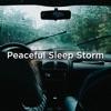 Peaceful Sleep Storm album lyrics, reviews, download