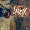 Crazy Story, Pt. 3 - Single album lyrics, reviews, download