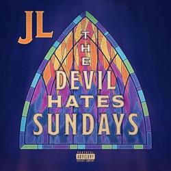 The Devil Hates Sundays by JL album reviews, download