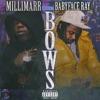 Bows (feat. Babyface Ray) - Single album lyrics, reviews, download