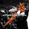 Nothing Else Matters (Live) [Radio Edit] - Single album lyrics, reviews, download