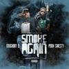 Smoke Again (feat. Pooh Shiesty) - Single album lyrics, reviews, download