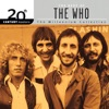 20th Century Masters - The Millennium Collection: The Best of The Who by The Who album lyrics
