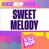 Sweet Melody - Single album lyrics, reviews, download