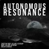 Autonomous Resonance - Single album lyrics, reviews, download