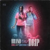 Brand New Drip (feat. Moneybagg Yo) - Single album lyrics, reviews, download
