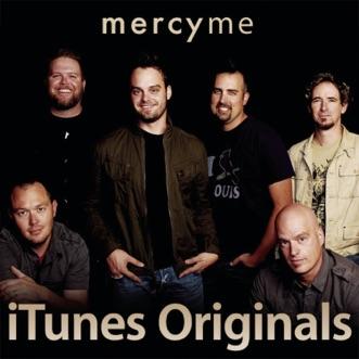 Itunes Originals by MercyMe album reviews, ratings, credits