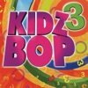 Kidz Bop 3 album lyrics, reviews, download