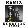 Mask Off (Remix) [feat. Kendrick Lamar] - Single album lyrics, reviews, download