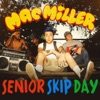 Senior Skip Day - Single album lyrics, reviews, download