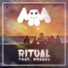 Ritual (feat. Wrabel) - Single album lyrics, reviews, download