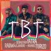 TBT - Single album lyrics, reviews, download