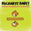 Lullaby Renditions of Ed Sheeran album lyrics, reviews, download