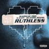Ruthless (Nice Guys Always Finish Last) [Remix] [feat. G-Eazy] - Single album lyrics, reviews, download