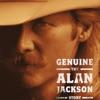 Genuine: The Alan Jackson Story album lyrics, reviews, download