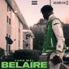 Belaire - Single album lyrics, reviews, download