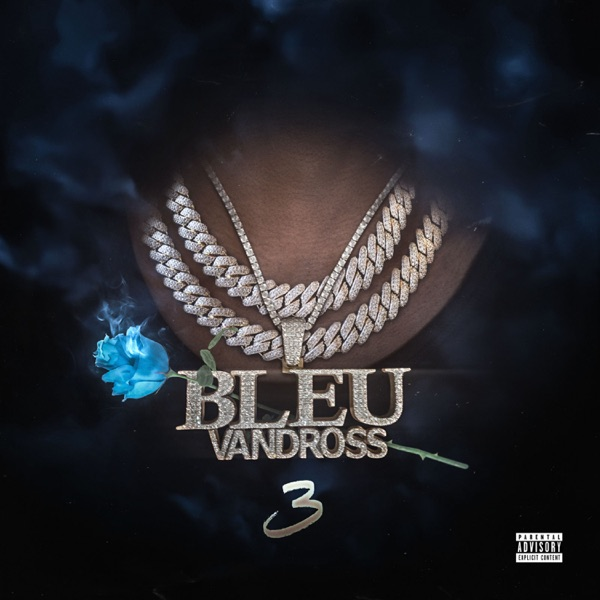 Bleu Vandross 3 by Yung Bleu album reviews, ratings, credits
