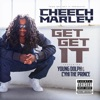 Get Get It (feat. Cyhi Tha Prynce & Young Dolph) [Texas Screwed] - Single album lyrics, reviews, download