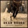 Dear Rodeo - Single album lyrics, reviews, download