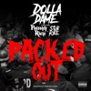 Packed Out (feat. Philthy Rich & SOB X RBE) - Single album lyrics, reviews, download