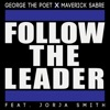 Follow the Leader (feat. Jorja Smith) - Single album lyrics, reviews, download