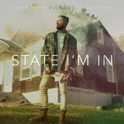 State I'm In by Filmore album comments, play