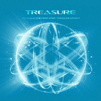 THE FIRST STEP : TREASURE EFFECT by TREASURE album reviews, ratings, credits