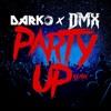 Party Up (Up in Here) - DARKO Remix - Single album lyrics, reviews, download