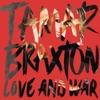 Love and War by Tamar Braxton album lyrics