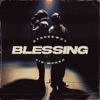 Blessing - Single album lyrics, reviews, download