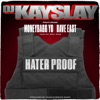 Hater Proof (feat. Dave East, Moneybagg Yo & Meet Sims) - Single album lyrics, reviews, download