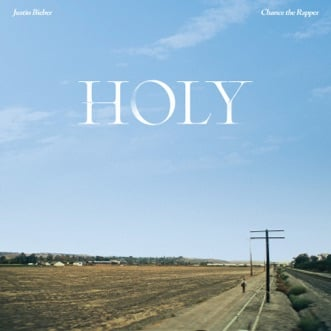 Holy (feat. Chance the Rapper) by Justin Bieber song lyrics, reviews, ratings, credits