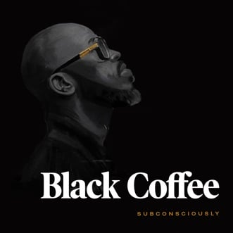 Subconsciously by Black Coffee album reviews, ratings, credits
