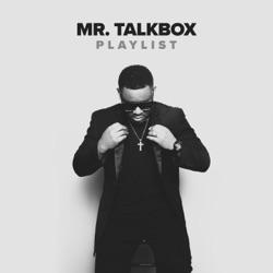 Playlist by Mr. Talkbox album reviews, download