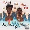 Anything Can Happen (feat. Meek Mill) - Single album lyrics, reviews, download