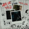 Why He Told - Single album lyrics, reviews, download