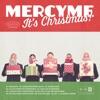 Mercyme, It's Christmas! album lyrics, reviews, download