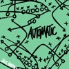 Automatic - Single album lyrics, reviews, download